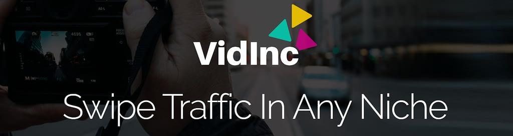 Vidinc Review